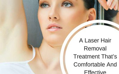 A Laser Hair Removal Treatment That's Comfortable And Effective